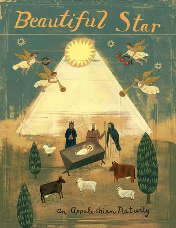 Beautiful Star: An Appalachian Nativity