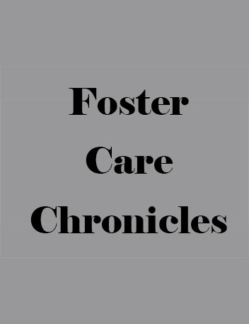 Foster Care Chronicles: Rise Up