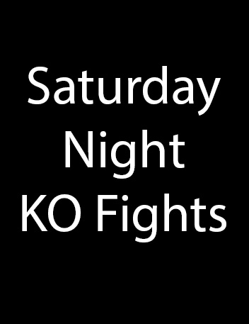 Saturday Night KO Fights