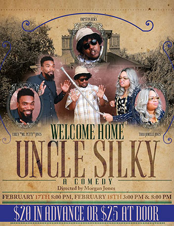 Welcome Home Uncle Silky, a Comedy